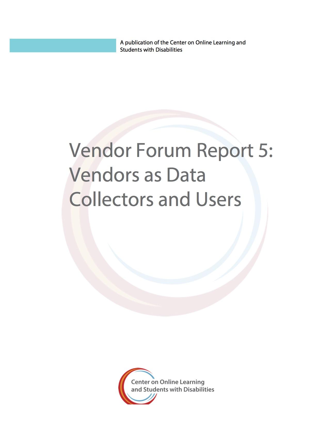 Vendor Forum Report 5: Vendors As Data Collectors And Users