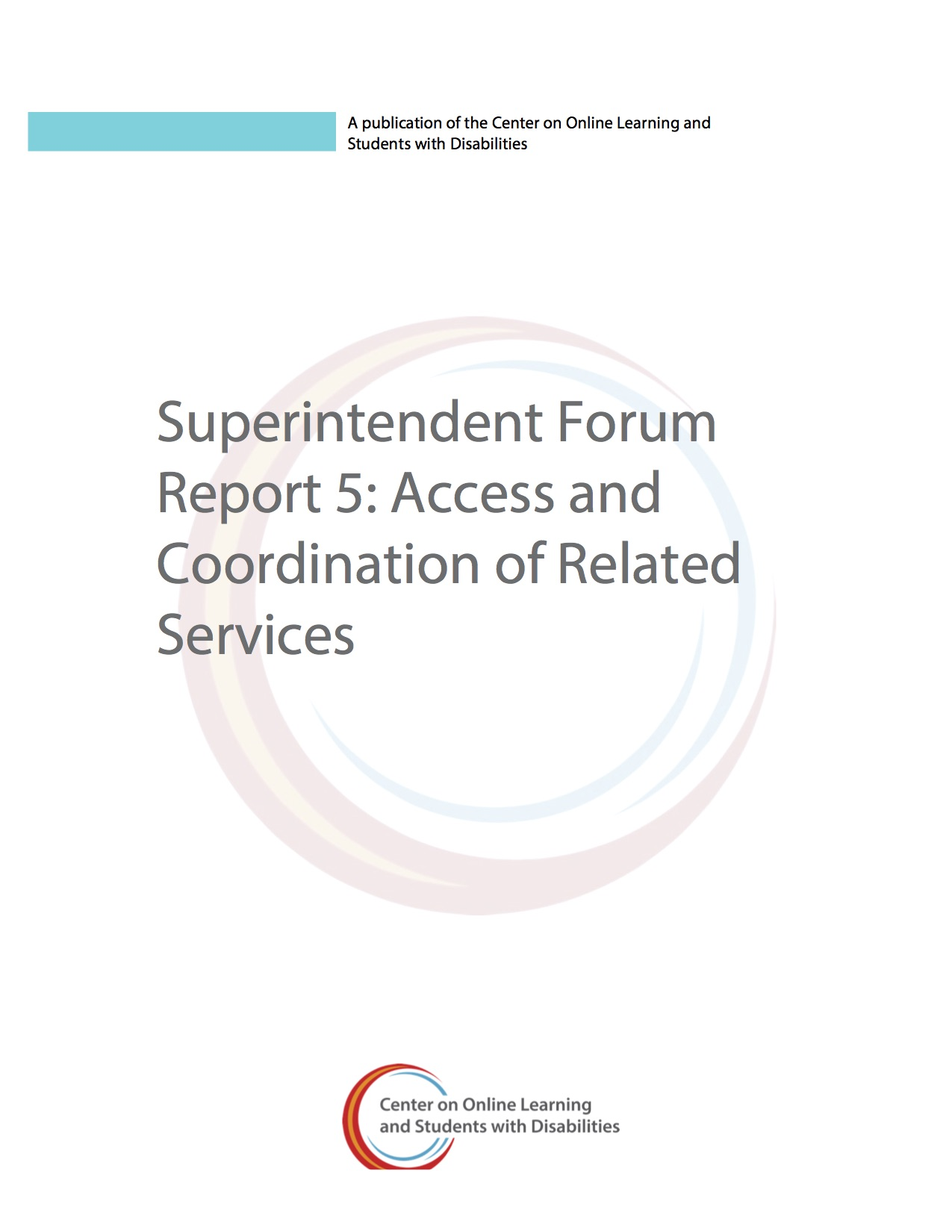 Superintendent Forum Report 5: Access And Coordination Of Related Services