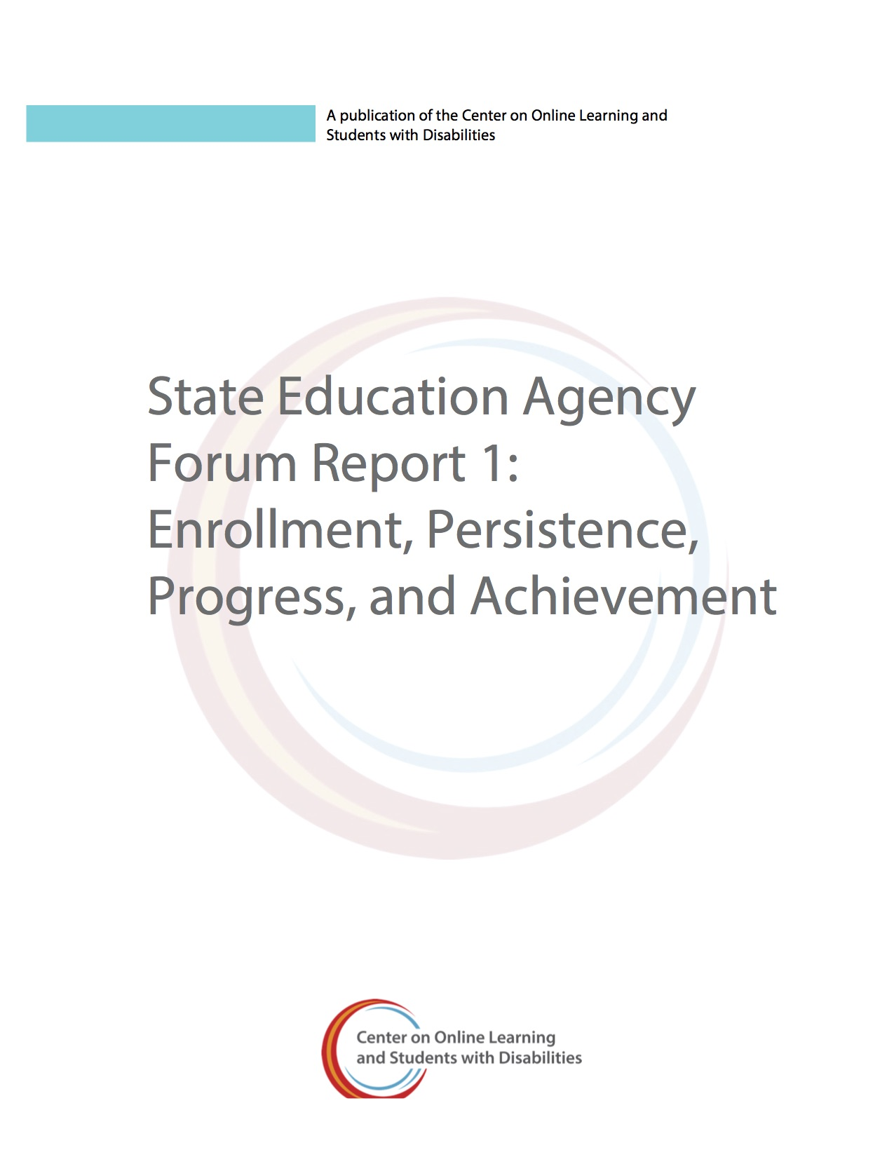 State Education Agency Forum Report 1: Enrollment, Persistence, Progress, And Achievement