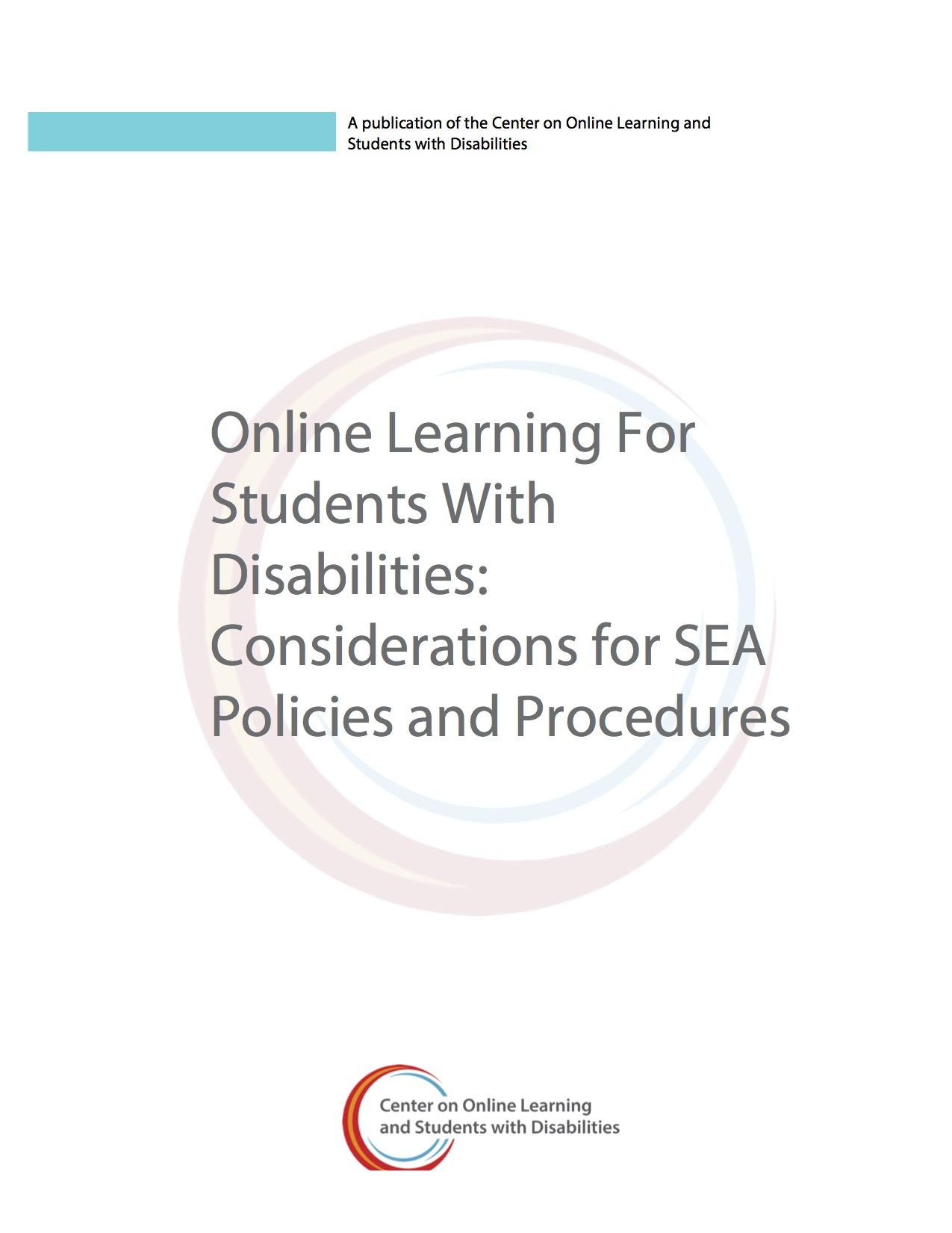 Online Learning For Students With Disabilities: Considerations For SEA Policies And Procedures