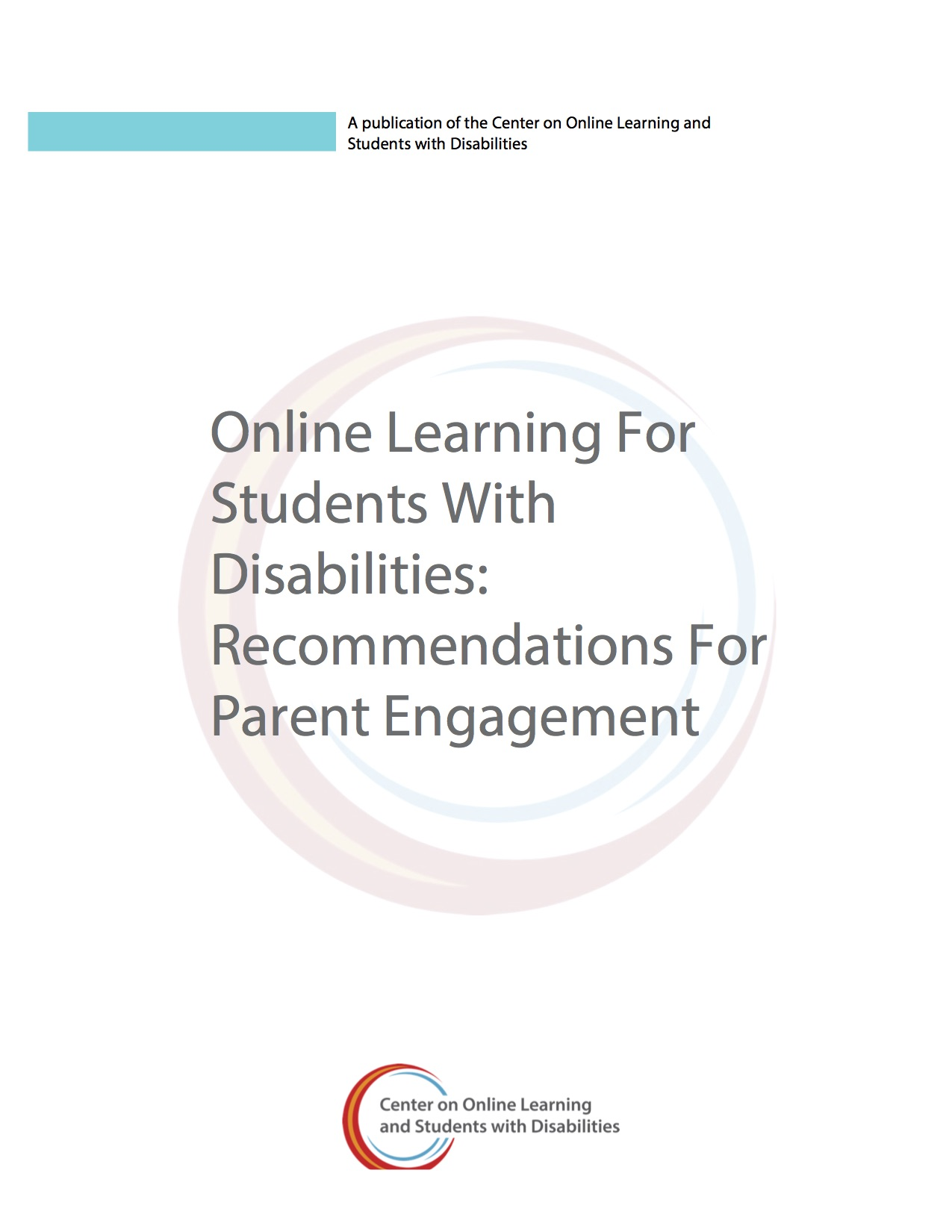 Online Learning For Students With Disabilities: Recommendations For Parent Engagement