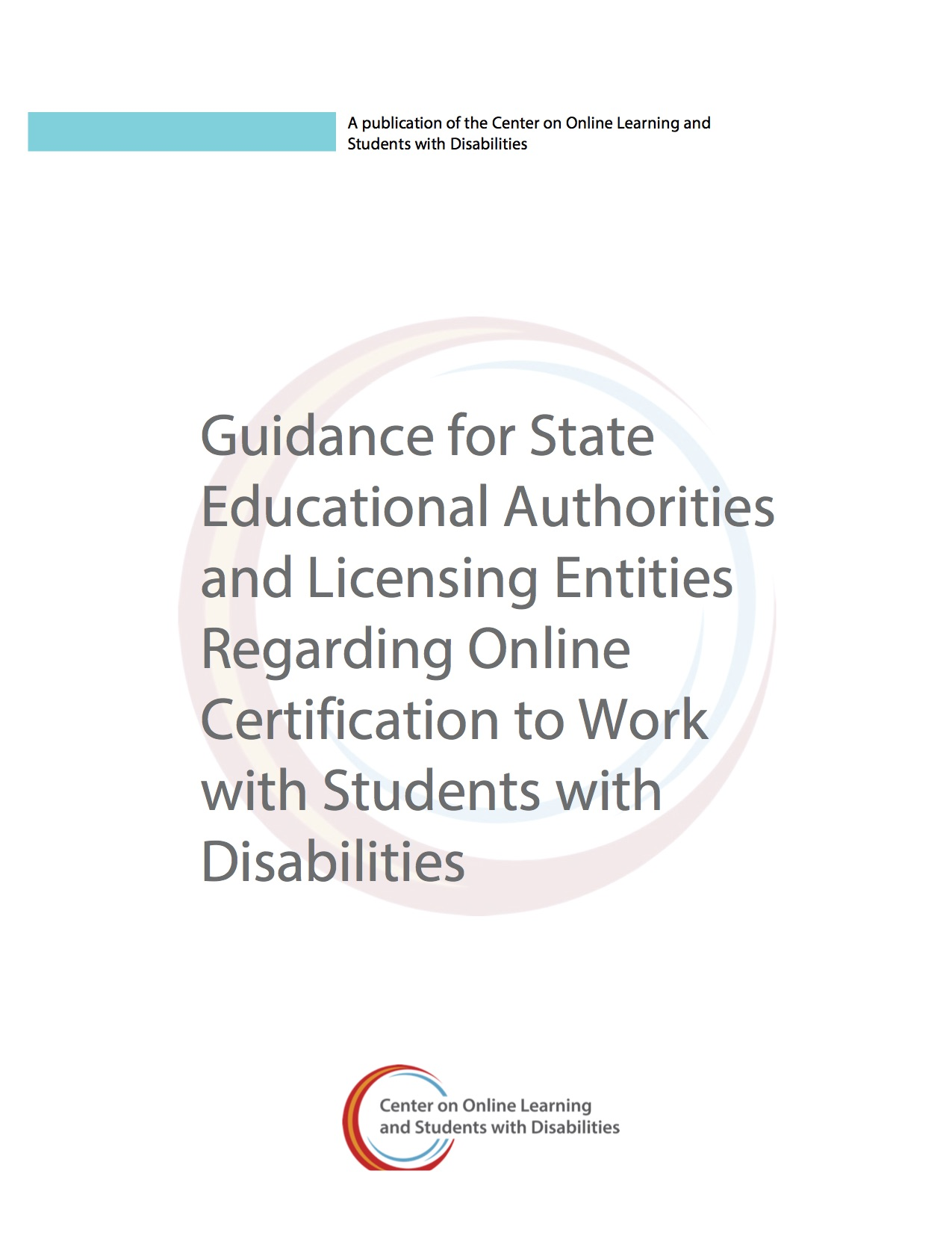 Guidance For State Educational Authorities And Licensing Entities Regarding Online Certification To Work With Students With Disabilities