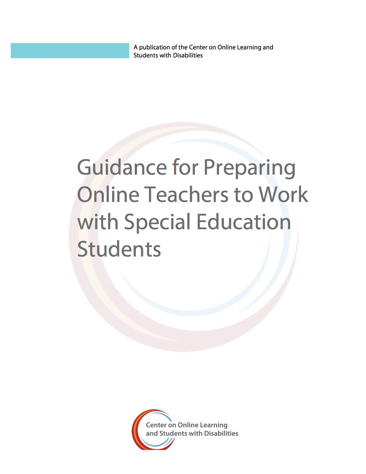 Guidance For Preparing Online Teachers To Work With Special Education Students