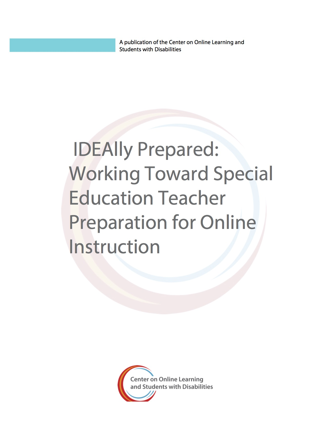 IDEAlly Prepared: Working Toward Special Education Teacher Preparation For Online Instruction
