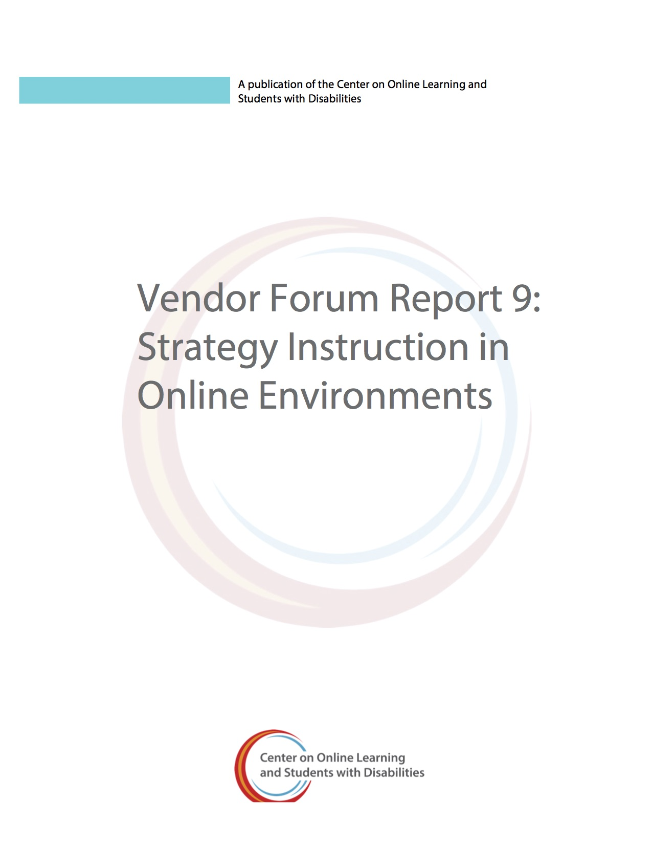 Vendor Forum Report 9: Strategy Instruction In Online Environments