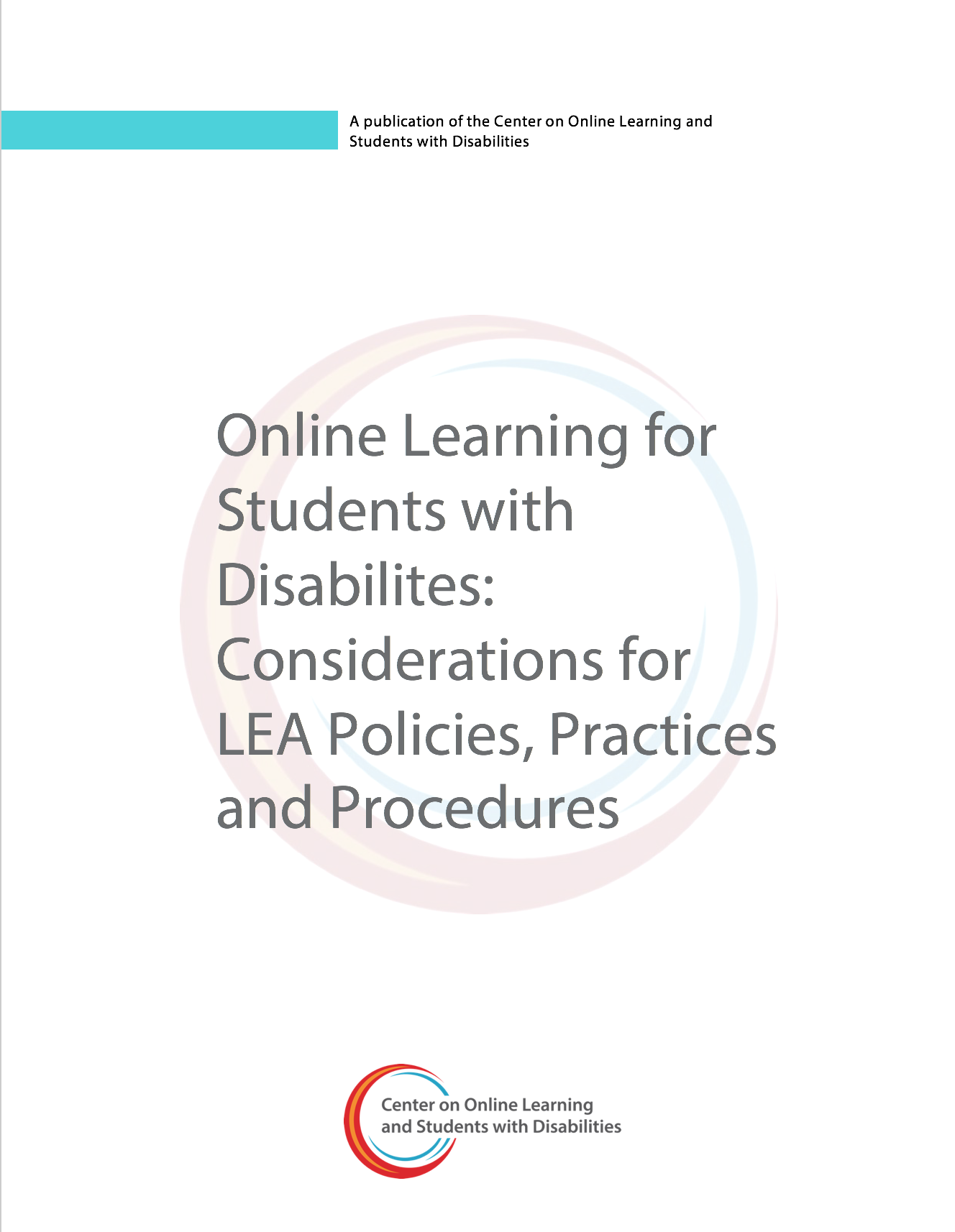 Online Learning For Students With Disabilities: Considerations For LEA Policies, Practices, And Procedures