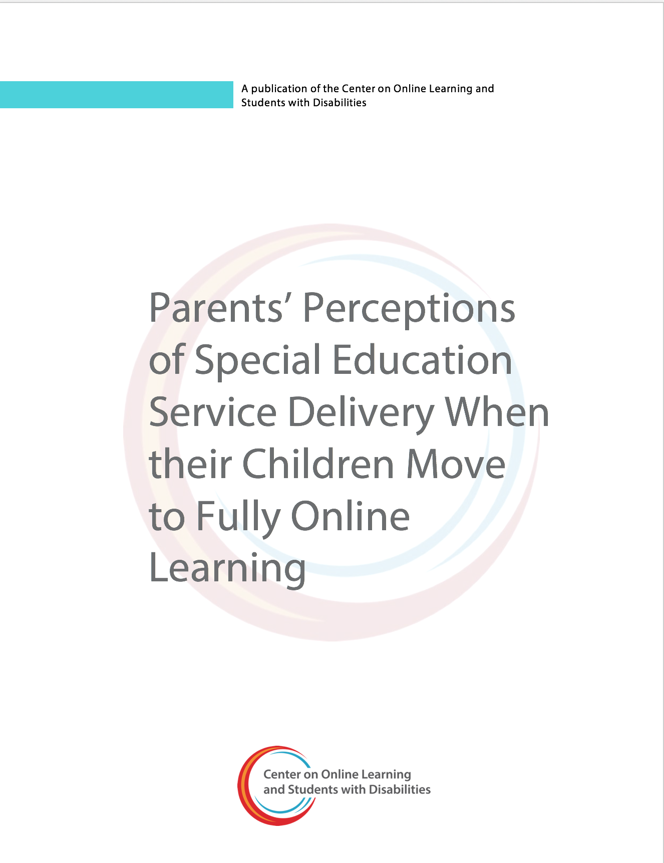 Parents' Perceptions Of Special Education Service Delivery When Their Children Move To Fully Online Learning