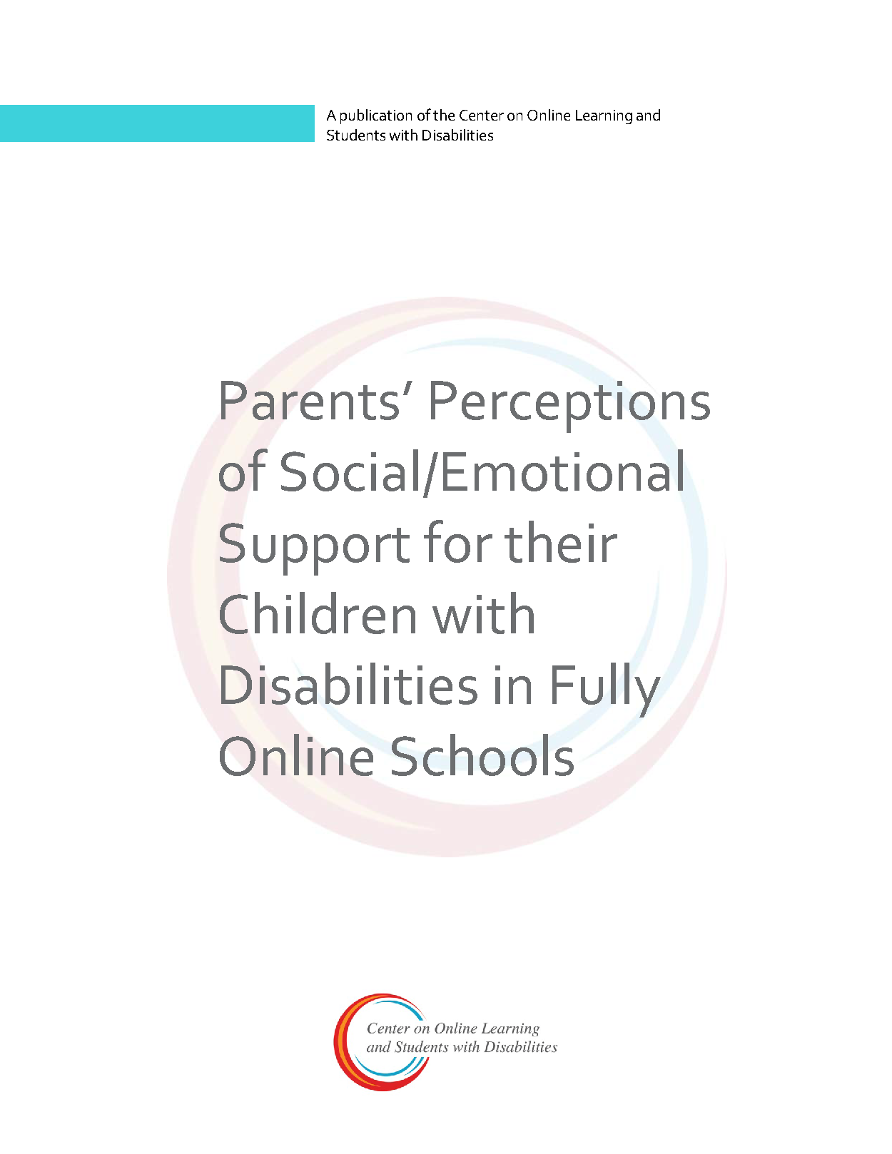Parents' Perceptions Of Social/Emotional Support For Their Children With Disabilities In Fully Online Schools