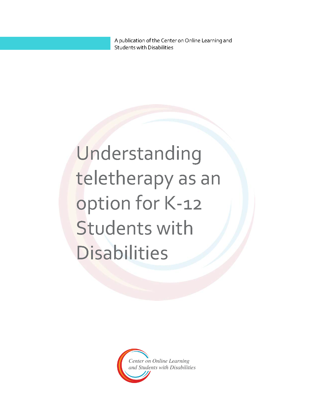 Understanding Teletherapy As An Option For K-12 Students With Disabilities